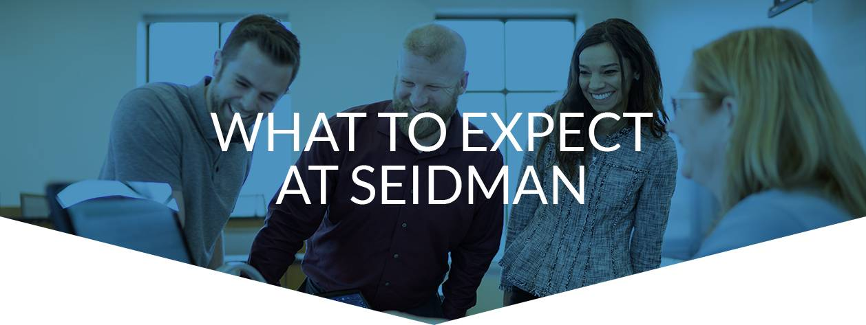 What to Except at Seidman